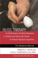 Music Therapy for Multisensory and Body