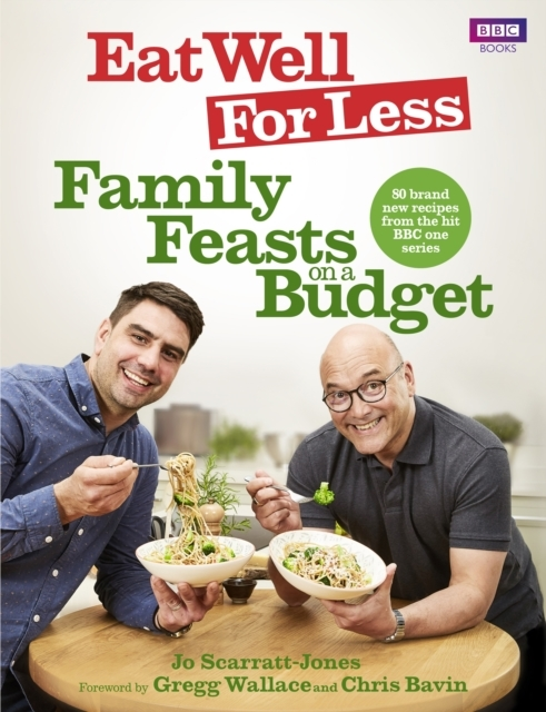 Eat Well for Less: Family Feasts on a Bu