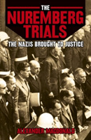 The Nuremberg Trials the Nazis Brought t