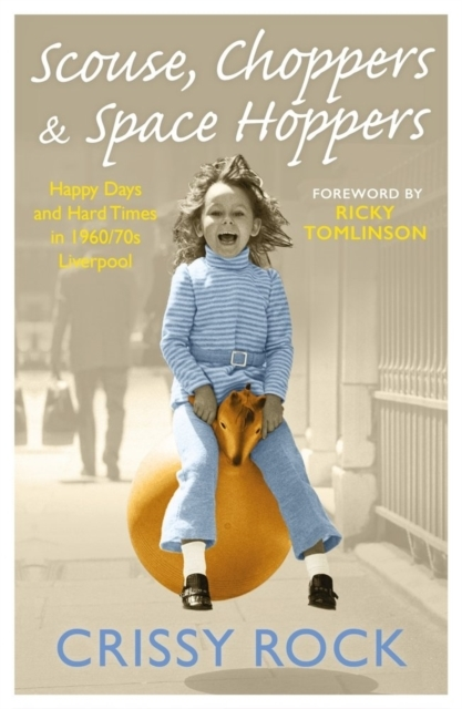 Scouse, Choppers & Space Hoppers - A Liv