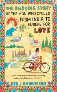 The Amazing Story of the Man Who Cycled
