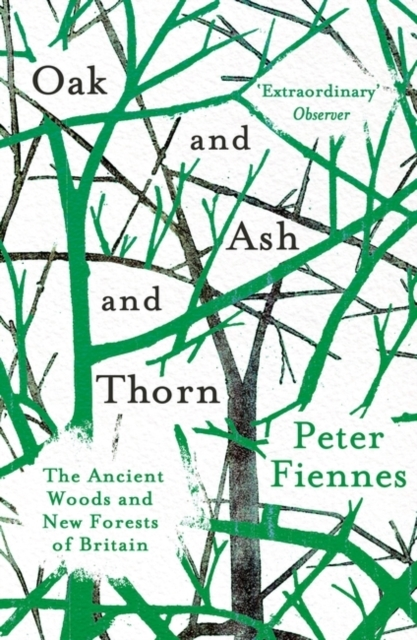 Oak and Ash and Thorn