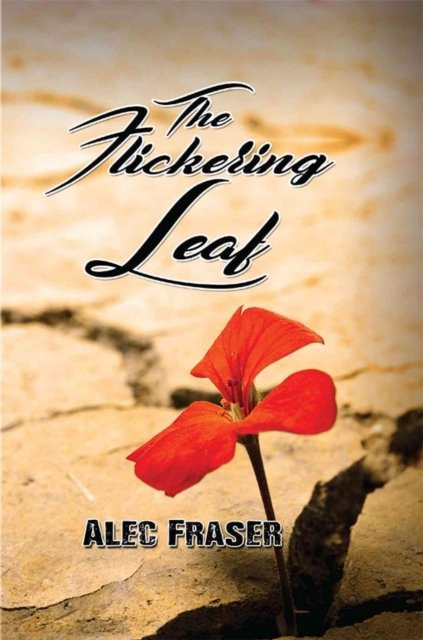 The Flickering Leaf