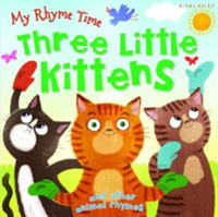 My Rhyme Time: Three Little Kittens and