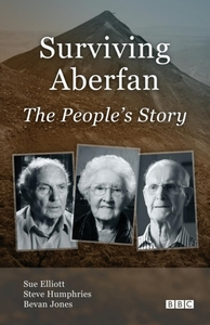 Surviving Aberfan: The People's Story