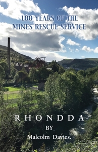 100 Years of the Mines Rescue Service