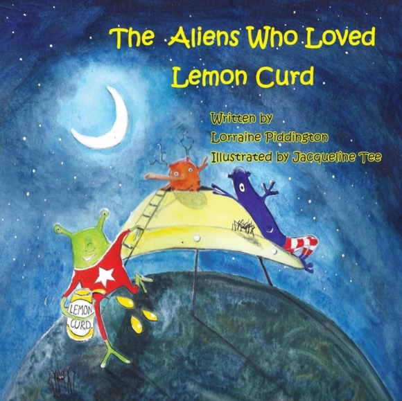 The Aliens Who Loved Lemon Curd