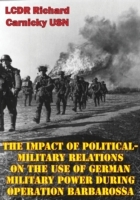 Impact Of Political-Military Relations O