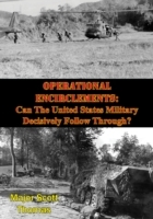 Operational Encirclements: Can The Unite