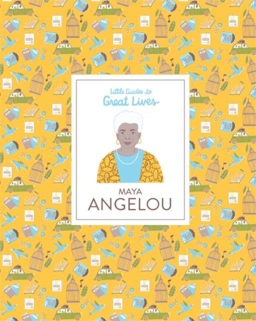 Maya Angelou (Little Guides to Great Liv