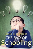 The End of Schooling