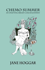 Chemo Summer - A Breast Cancer Journey