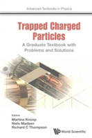 Trapped Charged Particles: A Graduate Te