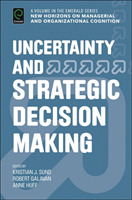 Uncertainty and Strategic Decision Makin