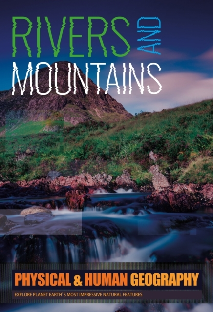Rivers & Mountains