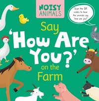 Say 'How Are You?' on the Farm