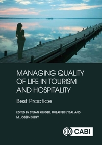 Managing Quality of Life in Tourism and