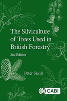 Silviculture of Trees Used in British Fo