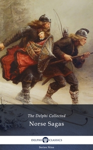 Delphi Collected Norse Sagas (Illustrate