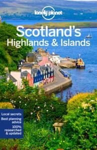 Lonely Planet Scotland's Highlands & Isl