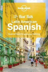Lonely Planet Fast Talk Latin American S