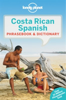 Lonely Planet Costa Rican Spanish Phrase