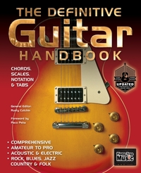 The Definitive Guitar Handbook (2017 Upd