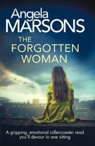 The Forgotten Woman: A gripping, emotional rollercoaster read