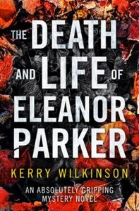 The Death and Life of Eleanor Parker