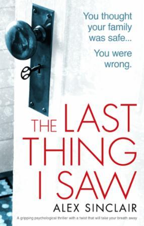 Bilde av The Last Thing I Saw: A Gripping Psychological Thriller With A