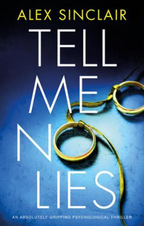 Bilde av Tell Me No Lies: An Absolutely Gripping Psychological Thr