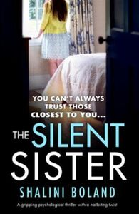 The Silent Sister: A gripping psychological thriller with a