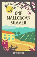 One Mallorcan Summer (previously publish