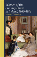 Women of the Country House in Ireland, 1
