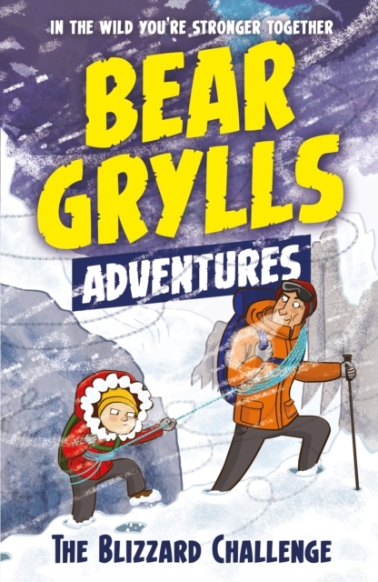 A Bear Grylls Adventure 1: The Blizzard