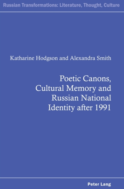 Poetic Canons, Cultural Memory and Russi