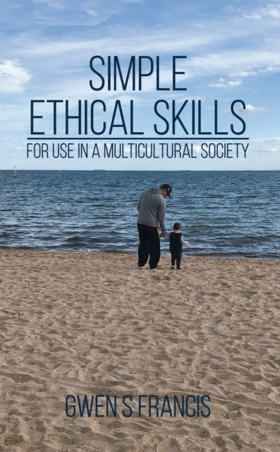 Simple Ethical Skills: For Use in a Mult