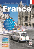 France: The Essential Guide for Car Enth