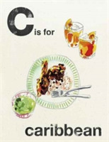 Alphabet Cooking: C is for Caribbean