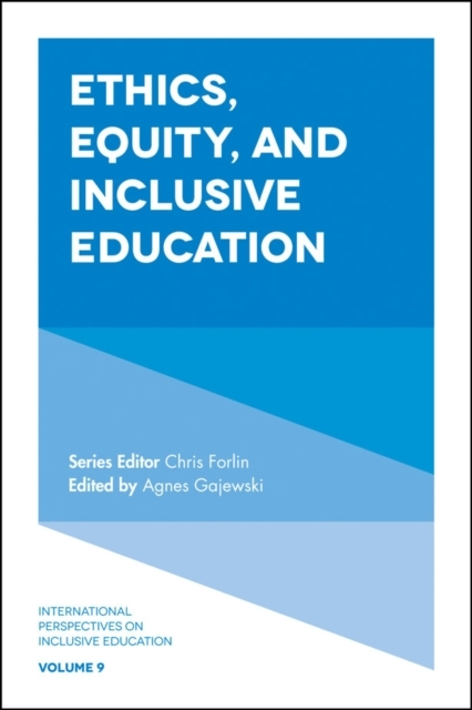 Ethics, Equity, and Inclusive Education
