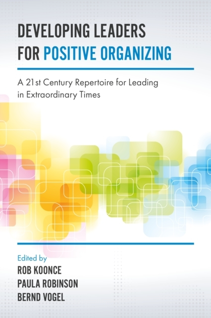 Developing Leaders for Positive Organizi