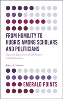 From Humility to Hubris among Scholars a