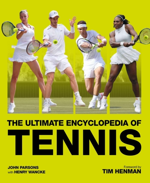 The Ultimate Encyclopedia of Tennis