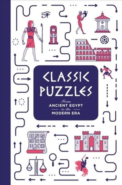 Classic Puzzles: From Ancient Egypt to t