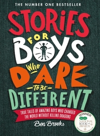 Stories for Boys Who Dare to be Differen