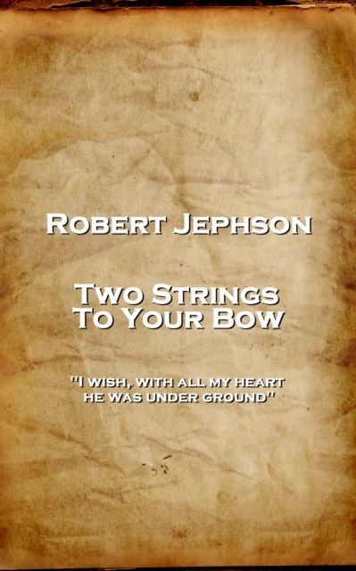 Two Strings To Your Bow