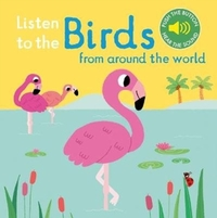 Listen to the Birds From Around the Worl