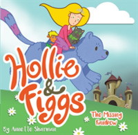 Hollie and Figgs: The Missing Rainbow