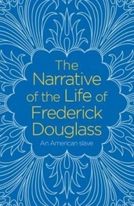 The Narrative of the Life of Frederick D