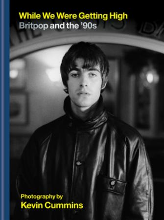 While We Were Getting High: Britpop & the '90s in photographs with u